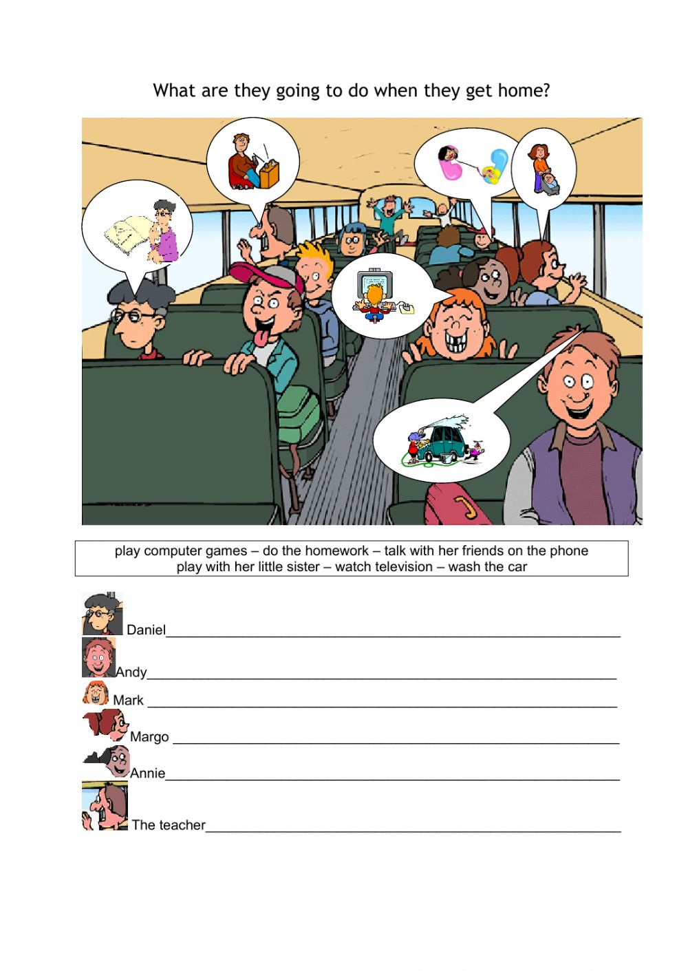 What are they going to do when they get home? - Interactive worksheet
