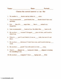 Interactive worksheet Choose the correct answer: a - an - the