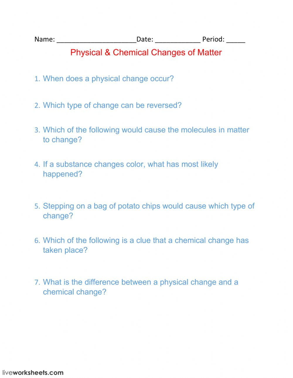 Properties of Matter Worksheet   Crossout   TpT moreover  likewise Worksheet  Chemical Physical Change   Matter   Science clroom moreover Changes In States Of Matter Worksheets Chem Definitions Of together with 3rd grade science matter worksheets additionally changes in matter grade 5 worksheets – balaicza in addition  in addition  additionally grade 7 science matter worksheets together with states of matter worksheets 4th grade – redoakdeer additionally Chemical and Physical Changes Worksheet   Homedressage moreover matter worksheets moreover Physical   Chemical Changes of Matter   Interactive worksheet furthermore  in addition  likewise . on physical changes of matter worksheets
