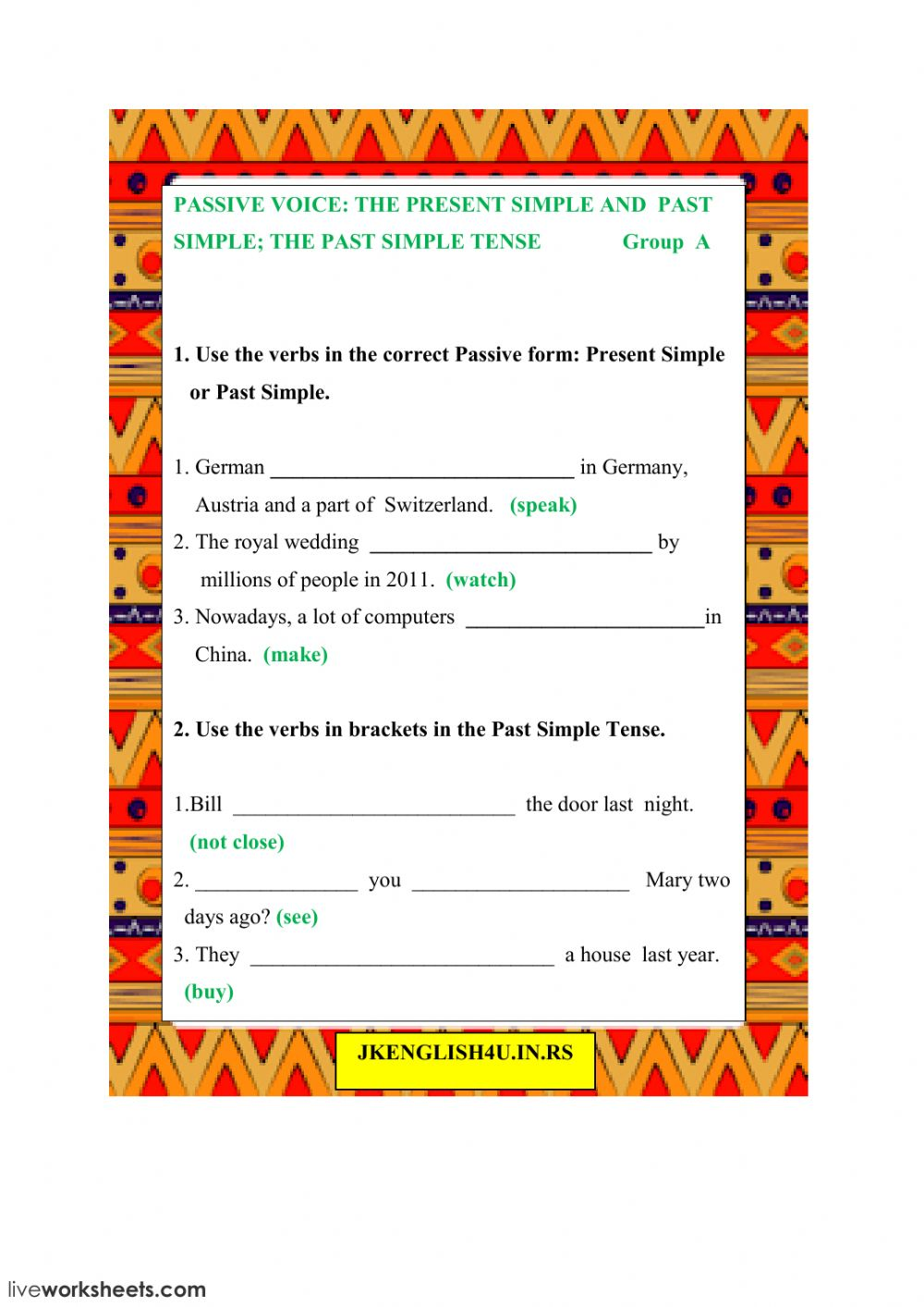 The Passive Voice Present And Past The Past Simple Tense Group A