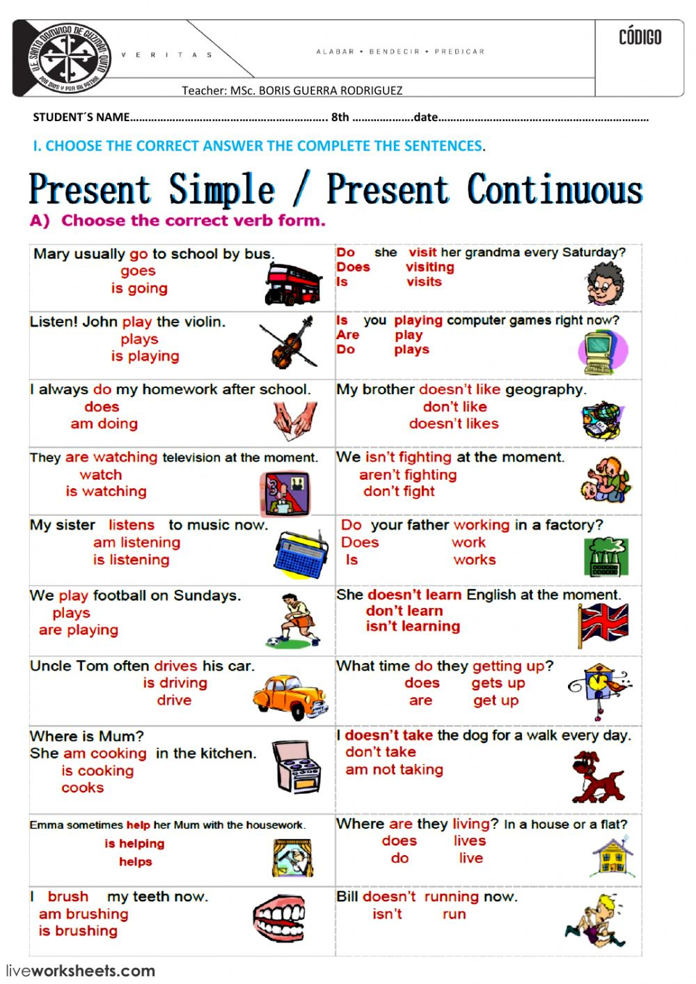 SIMPLE PRESENT AND CONTINUOS TENSE WORKSHEET 1 - Interactive ...