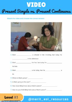 Interactive worksheet Present Simple vs. Present Continuous - Video