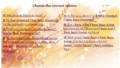 Interactive worksheet Present Perfect - Present Perfect Continuous