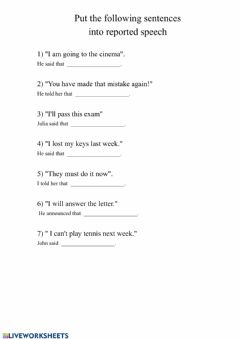 Interactive worksheet Reported Speech. Finish sentences