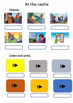Interactive worksheet At the castle. Choose, listen and write. 2