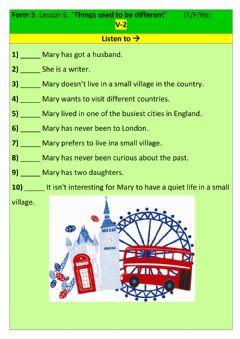 Interactive worksheet Form 5. Lesson 6. Listening -Things used to be different many years ago-. V-2