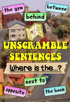 Interactive worksheet Where is the...? (Unscramble sentences)