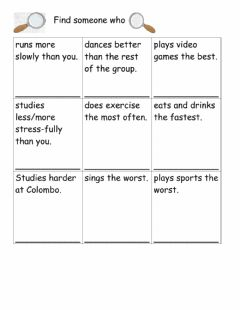 Interactive worksheet Find someone who Comparative and superlative adverbs