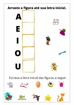 Interactive worksheet Arrastar as figuras até a vogal inicial e completar com a vogal inicial.