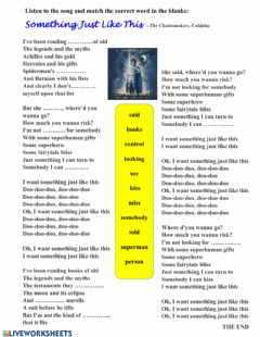 Interactive worksheet Song: Something just like this