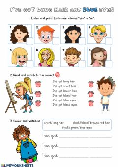 Interactive worksheet I've got long hair and blue eyes
