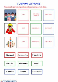 Interactive worksheet Componi la frase 4