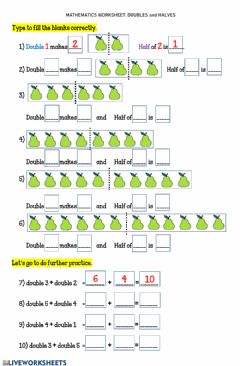 Interactive worksheet Worksheet 15 DOUBLES and HALVES Further Practice