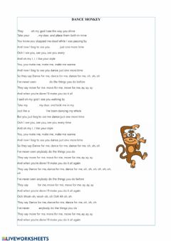 Interactive worksheet Complete Dance monkey song