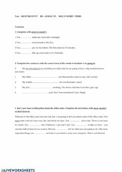 Interactive worksheet Must-mustn't  be+going to multi-word verbs