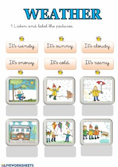Interactive worksheet Listen and label the pictures.