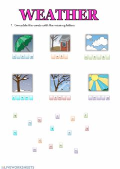 Interactive worksheet Complete the words with the missing letters