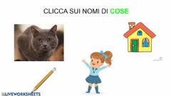 Interactive worksheet NOMI COSE, ANIMALI, PERSONE