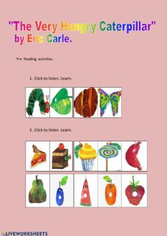 Interactive worksheet Pre Reading Worksheet -The Very Hungry Caterpillar-