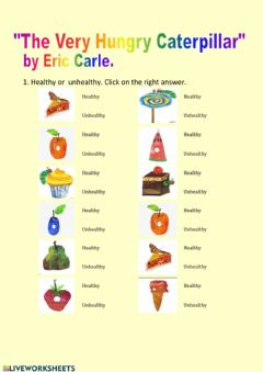 Interactive worksheet Healthy unhealthy food. The Very Hungry Caterpillar
