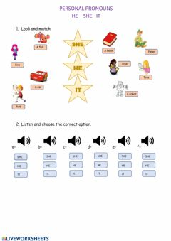 Interactive worksheet Personal Pronouns: HE SHE IT