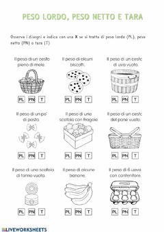 Interactive worksheet Peso lordo, peso netto, tara es. 1