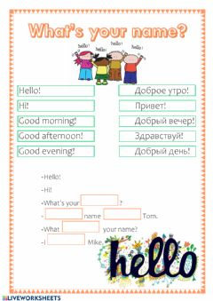 Interactive worksheet Hello! What's your name?