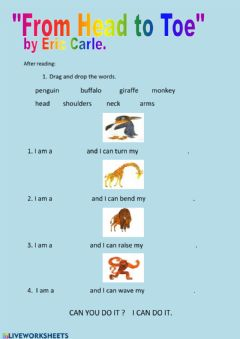 Interactive worksheet From Head to Toe (by Eric Carle): After reading activities.