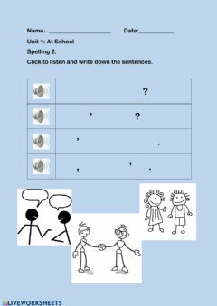 Interactive worksheet Spelling 2(dialogue) Unit 1 at school