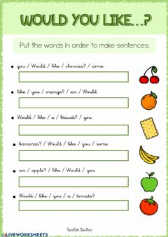 Interactive worksheet Would you like...?