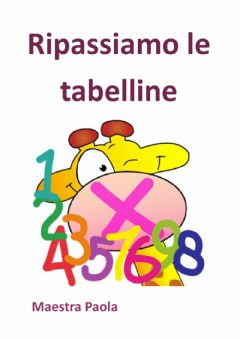 Interactive worksheet Ripassiamo le tabelline