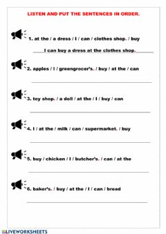 Interactive worksheet Listen and write the sentences in order