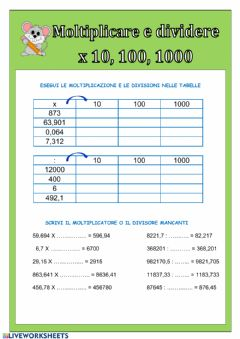Interactive worksheet Moltiplicare e dividere x 10 100 1000