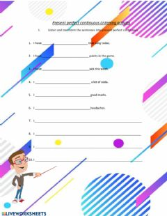 Interactive worksheet Present perfect continuous listening