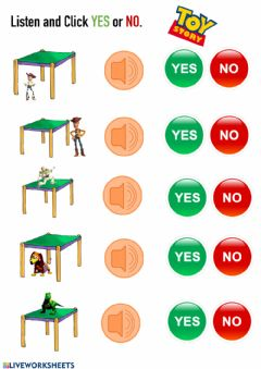 Ficha interactiva Prepositions - Listen and click yes or no.