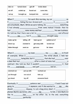 Interactive worksheet Fill in the gaps. Phrasal verbs
