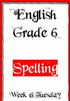 Interactive worksheet Week 18 - Spelling - Tuesday 6
