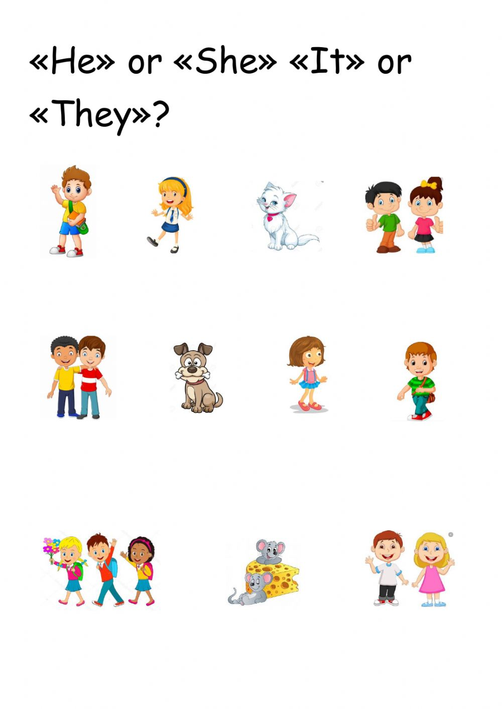 Pronouns He She It They Worksheet I suggest we start with 'he/she'. pronouns he she it they worksheet
