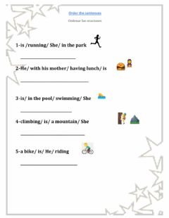 Interactive worksheet Put the sentences in order