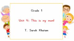 Interactive worksheet Unit 3: This is mum!