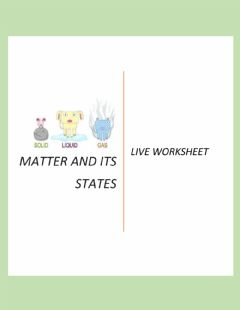 Interactive worksheet Matter and its states