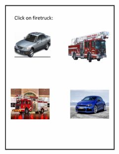 Interactive worksheet Click on the firetruck