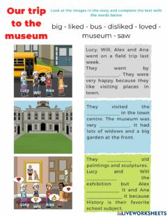 Interactive worksheet Our trip to the museum