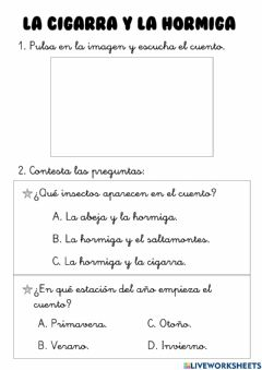 Interactive worksheet Audiocuento: La cigarra y la hormiga