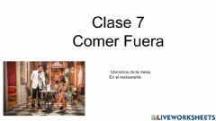 Interactive worksheet Semestre 2  Clase 7 Comer fuera