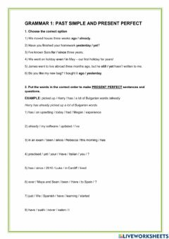 Interactive worksheet Grammar 1: Past simple and present perfect