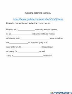 Interactive worksheet Going to listening at the weekend