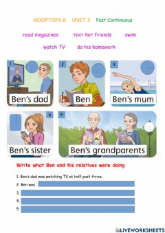 Interactive worksheet ROOFTOPS 6 UNIT 3 Past Continuous (Ben's relatives)