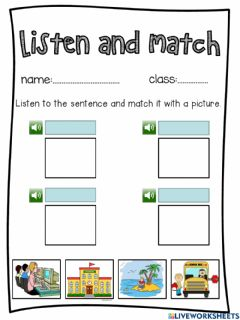 Interactive worksheet Listen and match Sentences to pictures