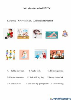 Interactive worksheet Unit 6. Let's play after school